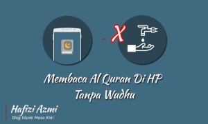 Membaca Al quran di hp tanpa wudhu