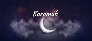 Pengertian Karamah