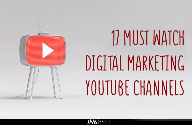 17 Must Watch Digital Marketing Youtube Channels