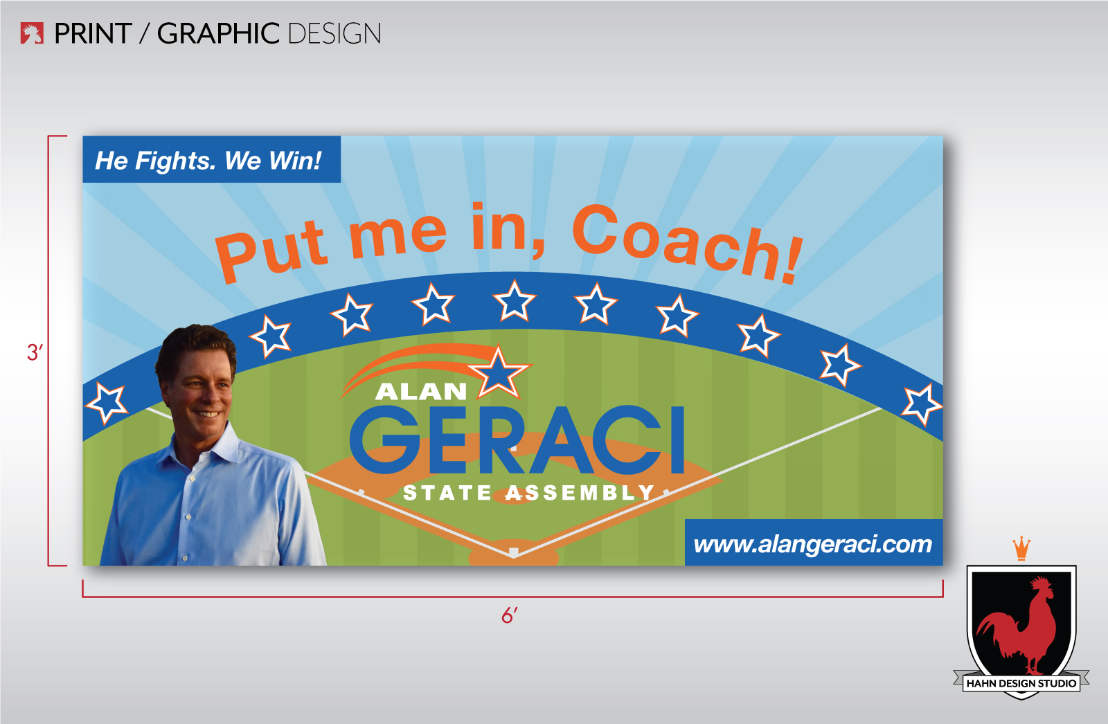 Print / Banner Design | Alan Geraci Assembly District Campaign