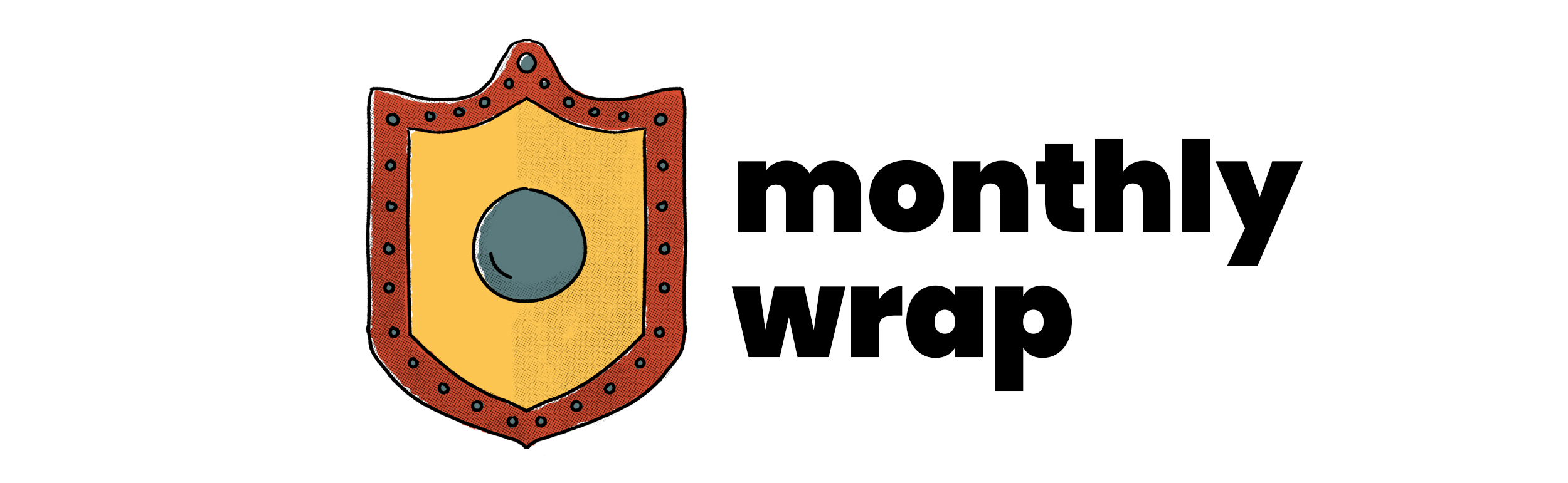 Monthly Wrap banner, showing a yellow shield with a red border and a blue center plate