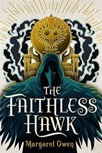 The Faithless Hawk Cover, showing a hooded figure with a golden throne behind them