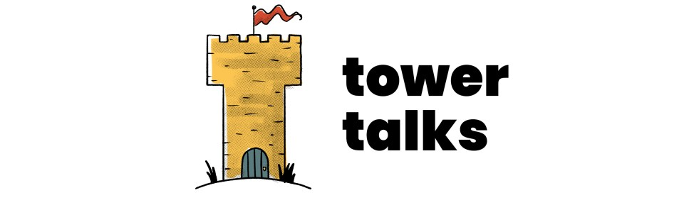 Tower Talks banner depicting a yellow tower with a blue door and red pennant on top