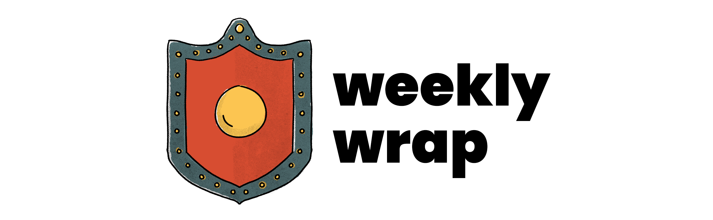 Weekly Wrap banner showing red shield with blue border and gold center