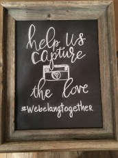 Capture the Love Photo Chalk Sign