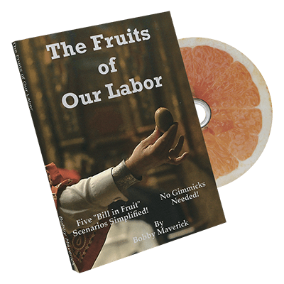 Fruits Of Our Labor Bill In Lemon by Bobby Maverick – DVD