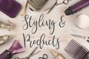 Styling&Products