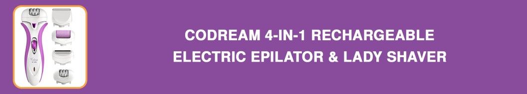 Codream 4-in-1 Rechargeable Electric Epilator & Lady Shaver