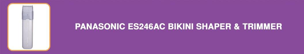 Panasonic ES246AC Bikini Shaper & Trimmer for Women