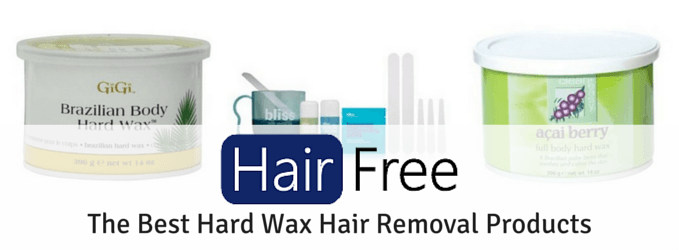 The Best Hard Wax Hair Removal Products Hair Free Life