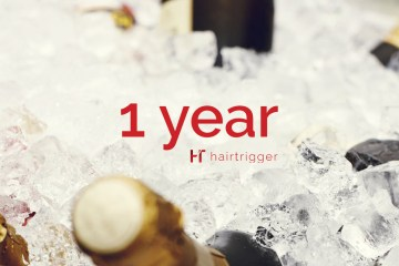 1 jaar Hairtrigger - Blog - Hairtrigger
