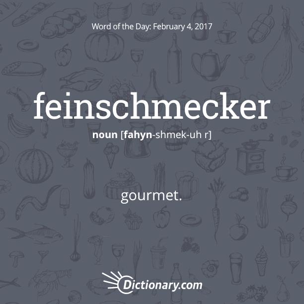 20170204 feinschmecker 1 - Feinschmecker - Word of the Day