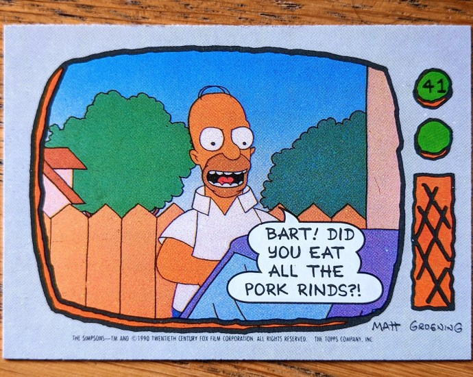 homer simpson pork rinds topps card front - Homer Simpson, Pork Rinds - Topps Trading / Bubblegum Card