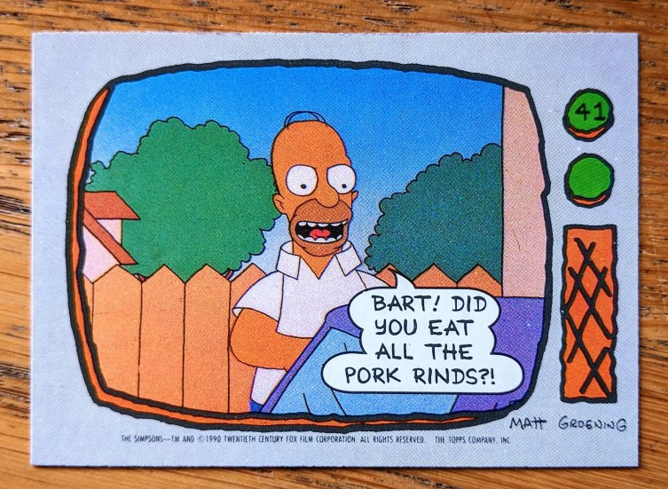homer simpson pork rinds topps card front 1024x749 - Homer Simpson, Pork Rinds - Topps Trading / Bubblegum Card