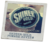 Shiner Gold Pomade Review - Time To Shine 5