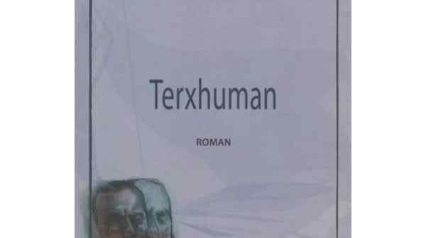 La philosophie postcoloniale dans le roman Terxhuman d'Idlir Azizi