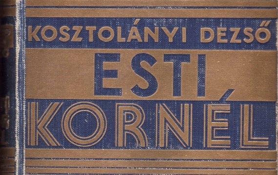 Kornél Esti, Dezső Kosztolányi