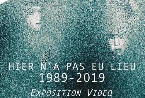Hier n'a pas eu lieu 1989 – 2019