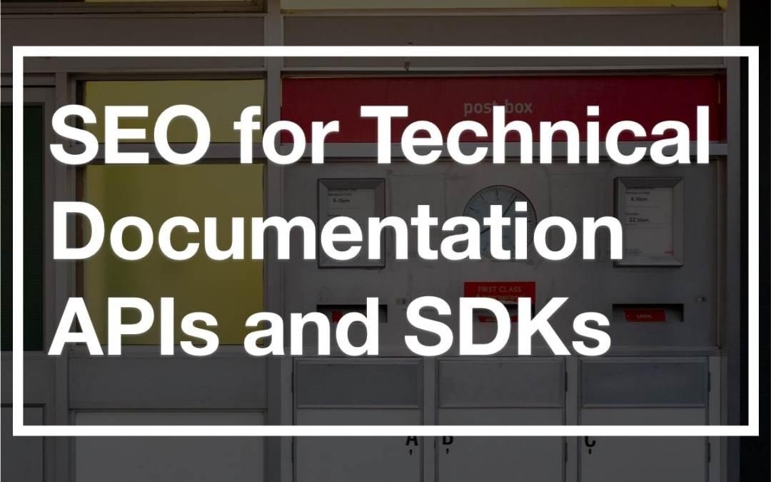 DEVREL SEO for API and SDK Technical Documentation