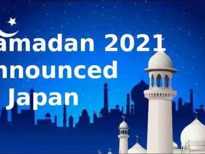 Ramadan 2021 announced in Japan