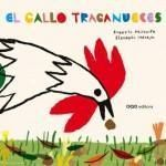 El gallo traganueces