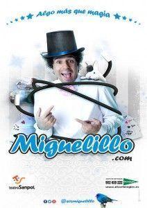 Mago Miguelillo en La Comedia
