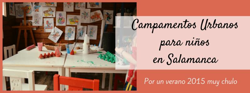 Campamentos Urbanos en Salamanca