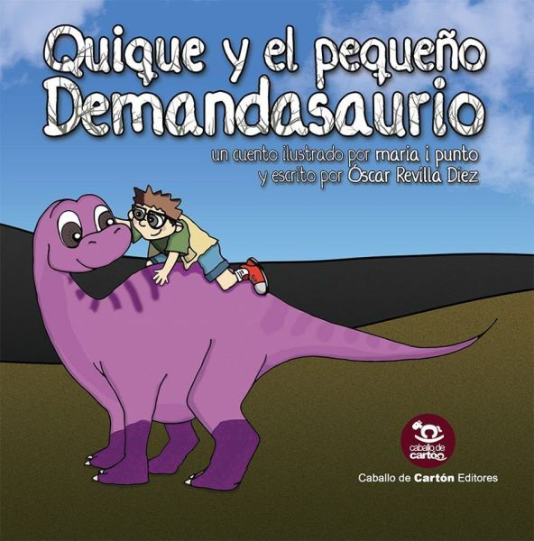 Quique y el pequeño Demandasaurio