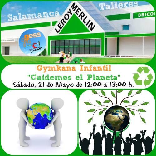 Gymkana infantil cuidemos el planeta en Leroy Merlin Salamanca