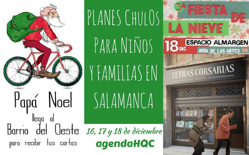 16, 17 y 18 de diciembre de planes infantiles y familiares en Salamanca