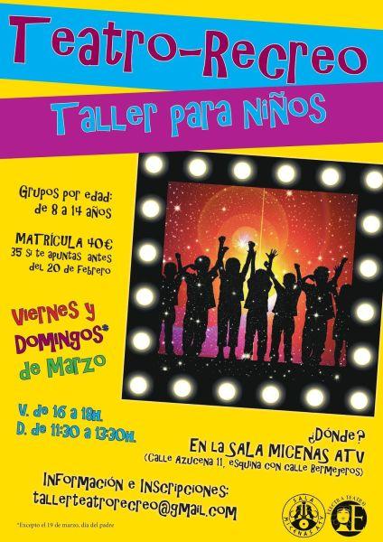 Taller de teatro-recreo para niños en la Sala Micenas