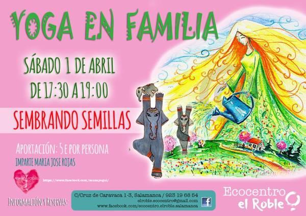 """Yoga en familia """"Sembrando semillas"""" en el Ecocentro El Roble"""