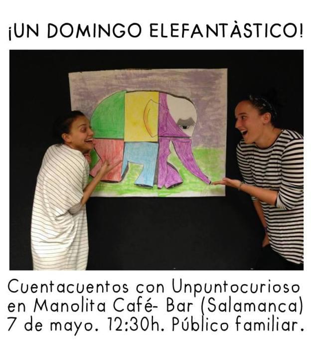 Un domingo elefantástico con Unpuntocurioso en el Manolita