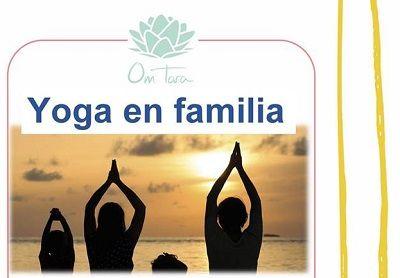 Yoga en familia en el Centro de Yoga Om Tara