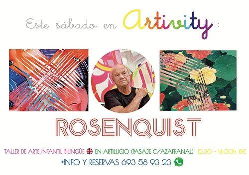 Rosenquist, en el Artivity de este sábado