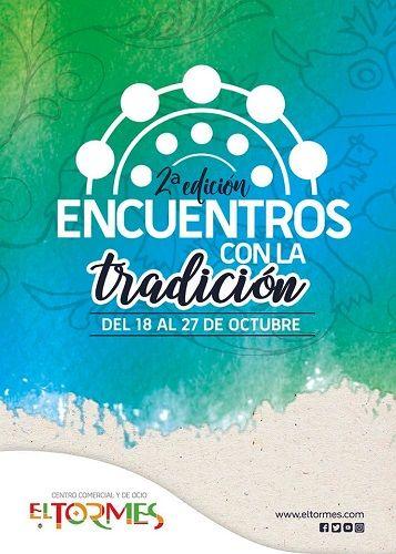 2ª edición de Encuentros con la Tradición en el C.C. El Tormes