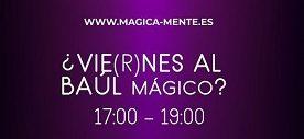 El Baúl Mágico de MágicaMente se abre todos los viernes y te trae sorpresas