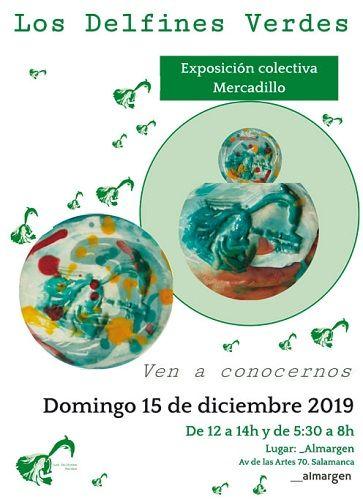 Los Delfines Verdes, exposición colectiva y mercadillo