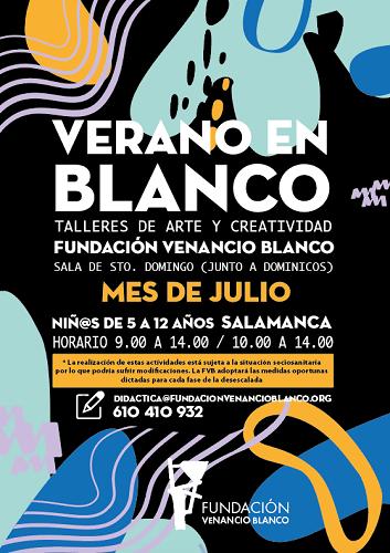 Verano en Blanco con la Fundación Venancio Blanco