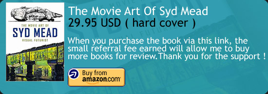 The Movie Art Of Syd Mead Visual Futurist Book Amazon Buy Link