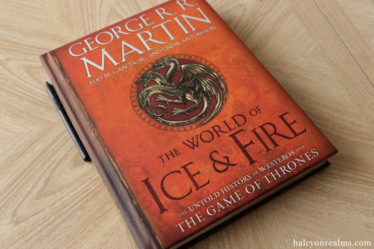 The World Of Ice & Fire - Game Of Thrones Book Review