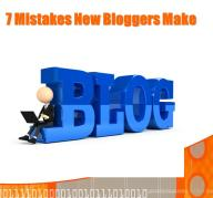 7 Mistakes New Bloggers Make