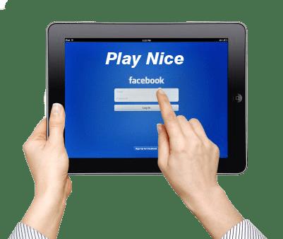 Facebook Play Nice