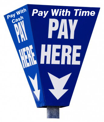 Pay in Time or Cash