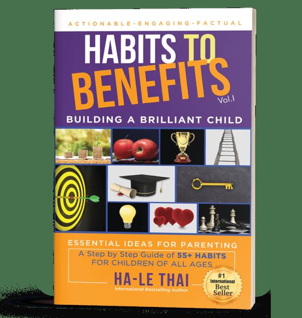 Habits to Benefits: Building a Brilliant Child 1