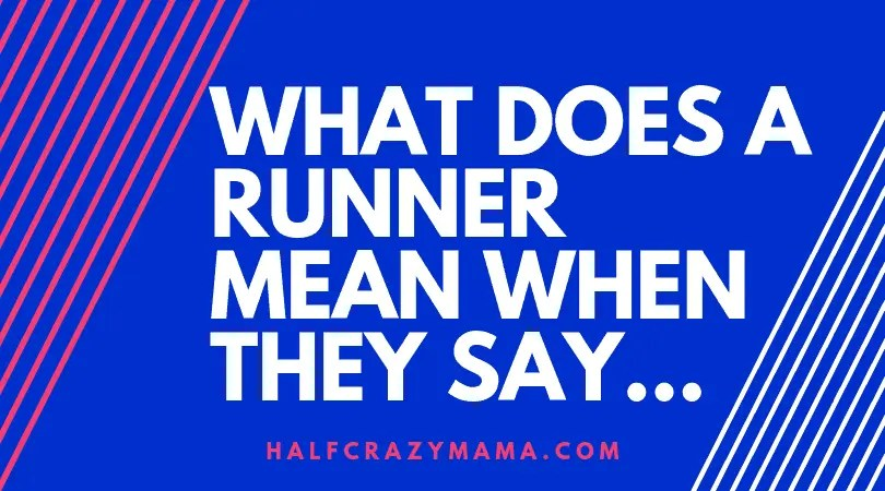 Runners terminology