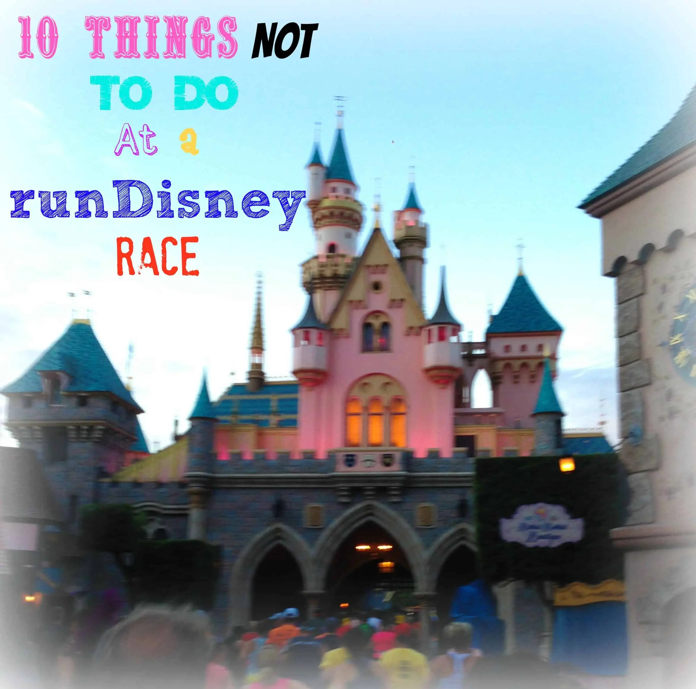 10 things not to do at a rundisney race