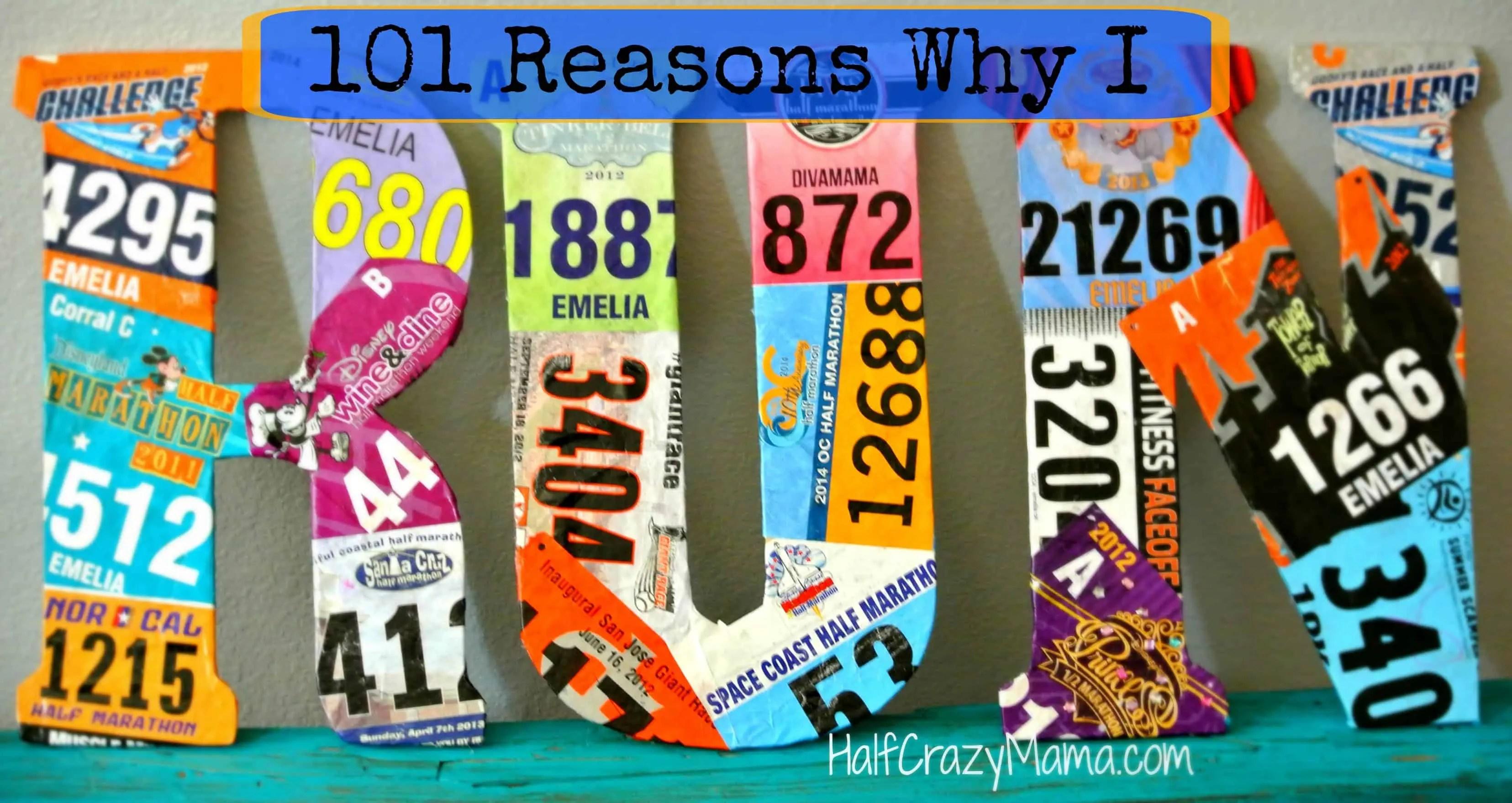 101 Reasons Why I run