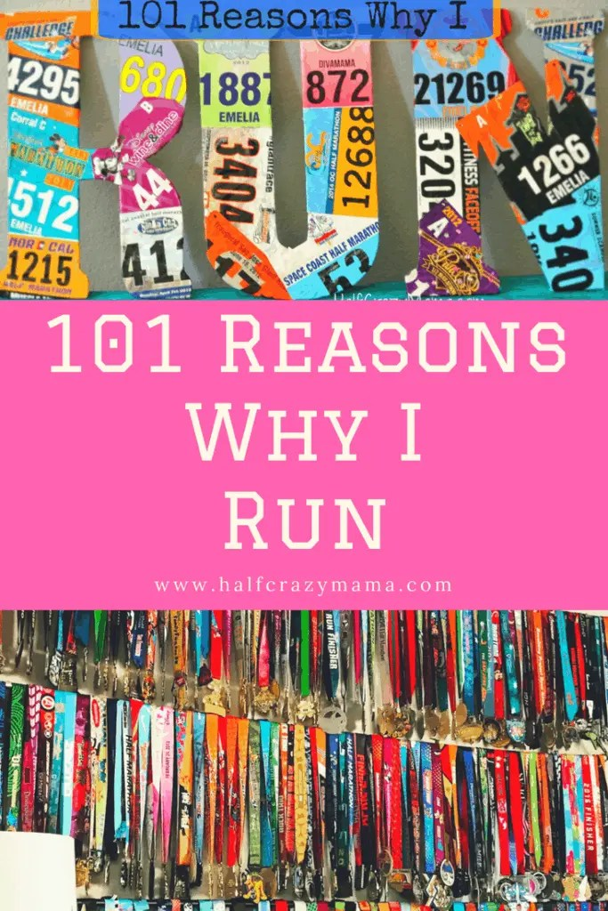 101 Reasons Why I Run