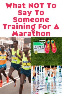What NOT To Say To Someone Training For A Marathon